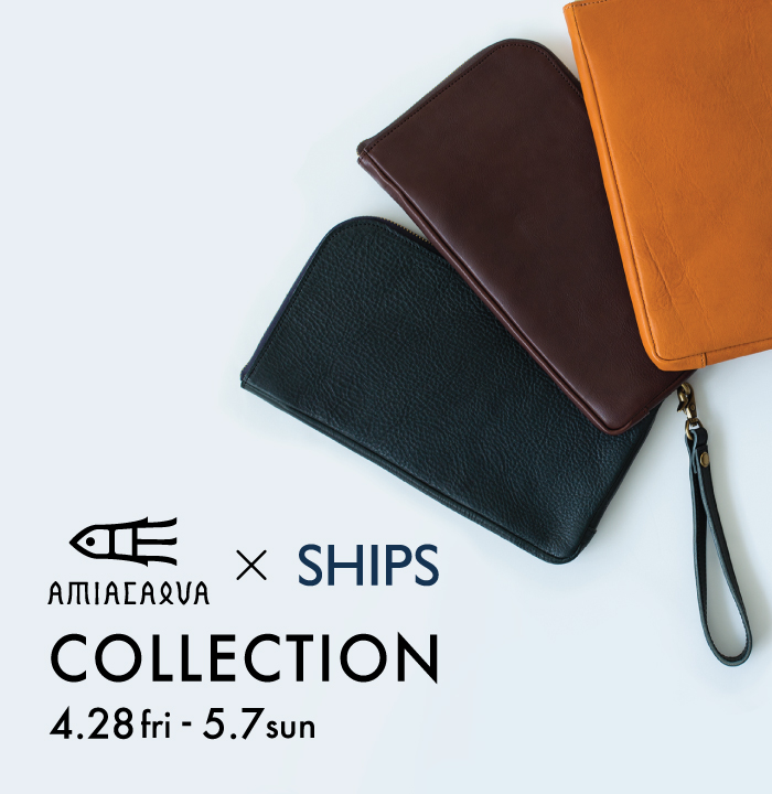 「AMIACALVA COLLECTION 」+「SHIPS APP CAMPAIGN」